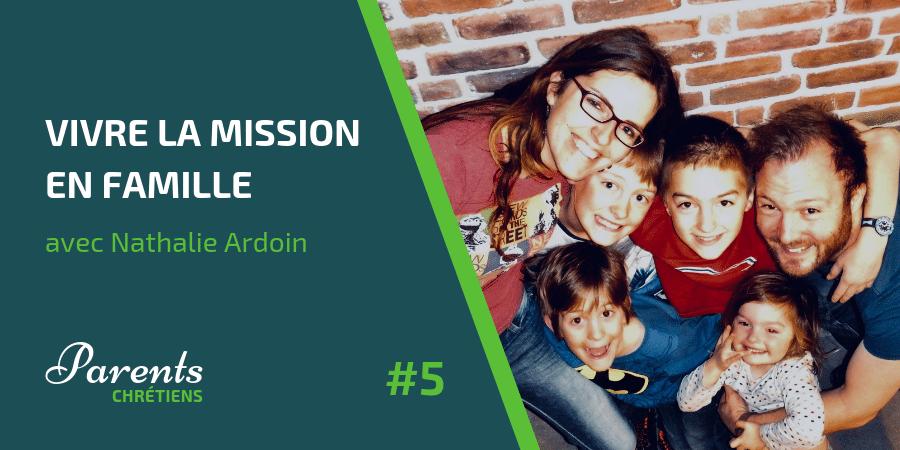 Vivre la mission en famille Nathalie Ardoin Québec